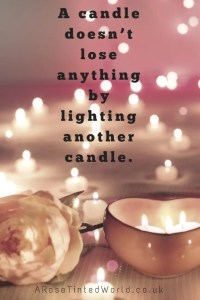 Belief -60 Positive Motivational Quotes - a candle does not lose anything by lighting another candle