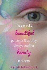 60 Positive Motivational Quotes - the sign of a beautiful person is that they see the beauty in others