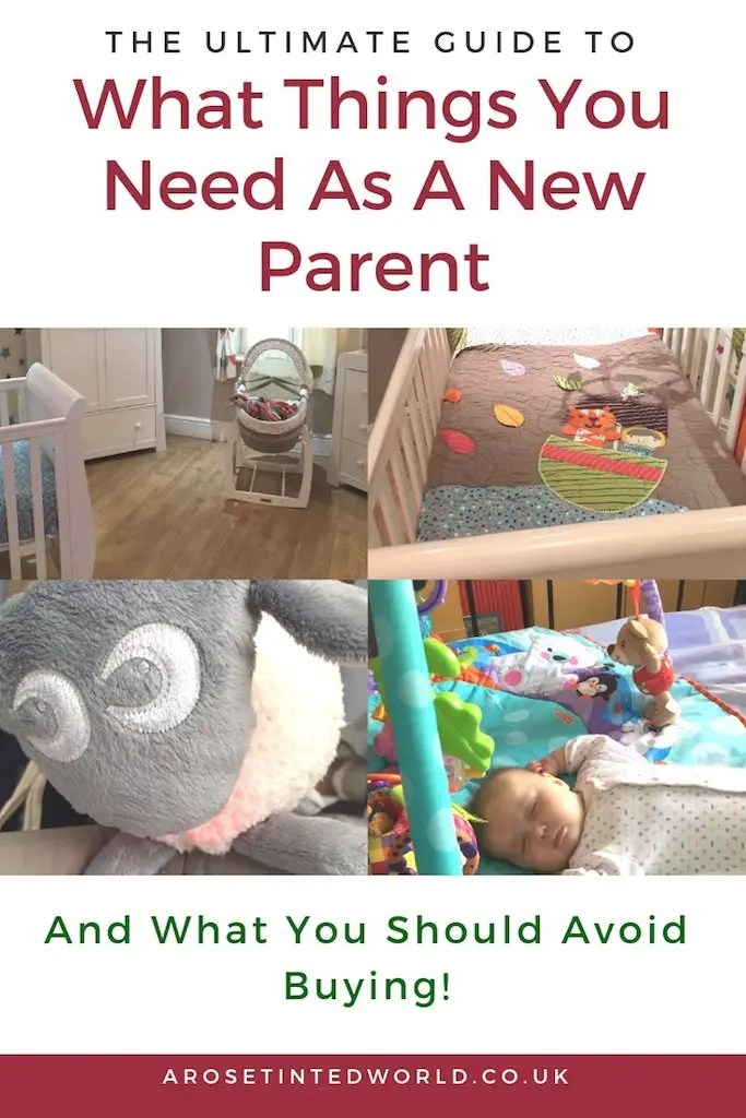 Ultimate Guide To What You Really Need As A New Parent