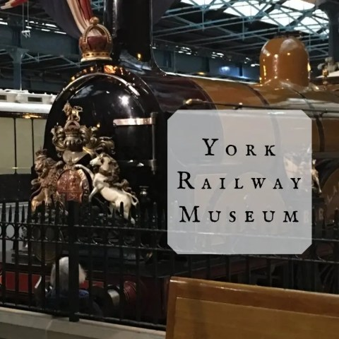 A Trip To York Railway Museum