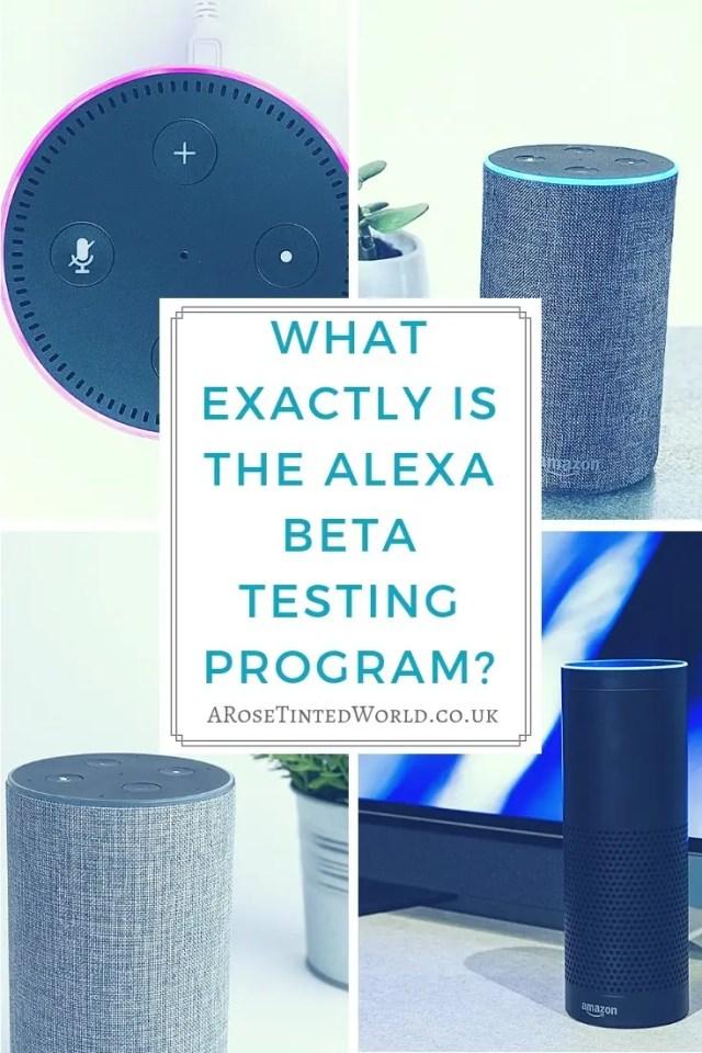 WHAT EXACTLY IS THE ALEXA BETA TESTING PROGRAM?