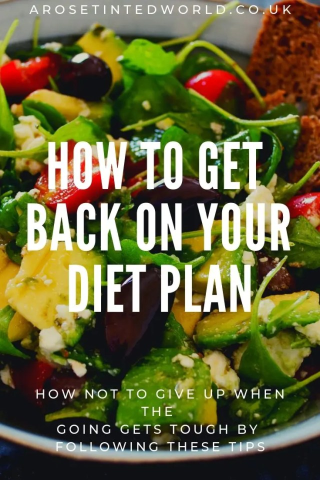 How To Get Back On Your Diet Plan - if you have a setback, these tips will help you get back on track. Don't give up when the going gets tough, follow these and keep on going where you want to go. #dietmotivation #losing weight #weightlossmotivation #motivationfordiets #motivationforweightloss #dieting #diets