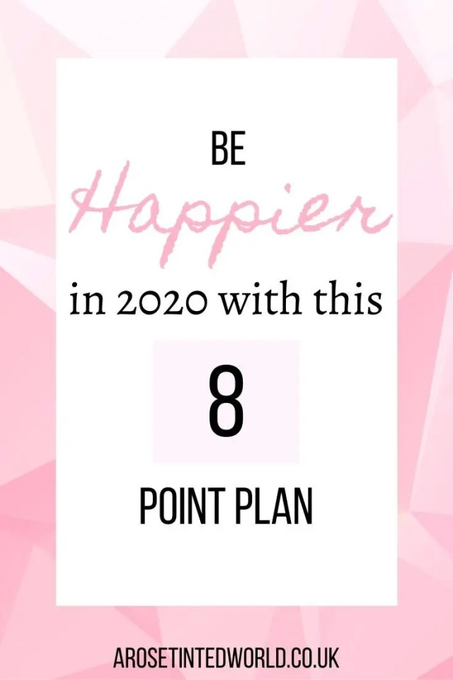 Be Happier In 2020 - want to improve your happiness and energy levels but reduce your stress this year? Then follow this 8 point plan to being happy! #happy #happypins #behappy #happiness #energytips #stressrelief #boostenergy #happinesstips