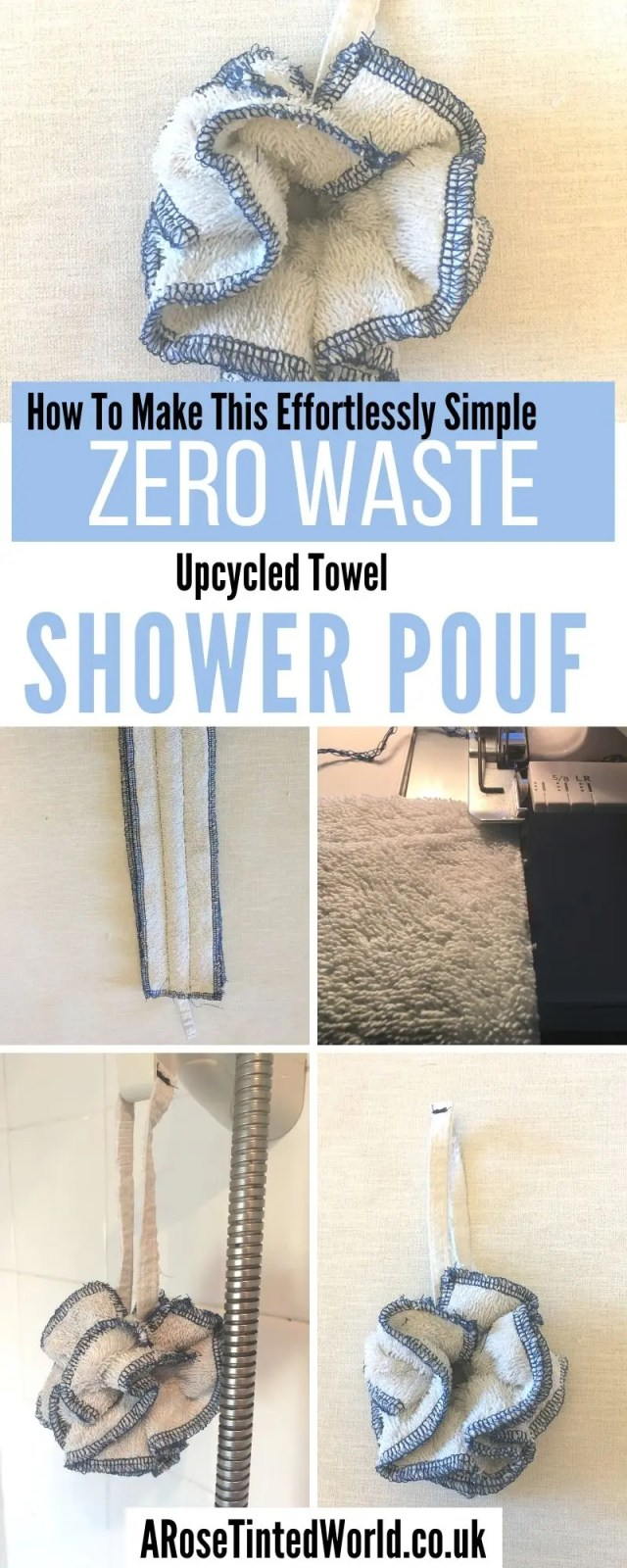How to make a shower pouf from an old upcycled towel. Instead of a plastic shower scrubber, use a sustainable, zero waste and eco friendly alternative bath puff. See my step by step DIY sewing tutorial here. #sewing #showerpouf #showerpuff #unsponges #bathroomswaps #upcycling #sustainable #zerowaste