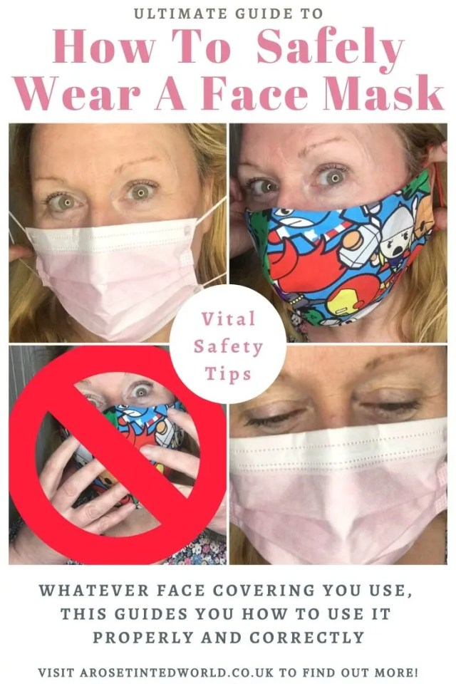How to safely wear a face mask - whatever face covering you choose, it is important to use it properly & correctly. Here is my guide to safe use of masks. Correct and proper way to place, wear and remove a cloth or single use face mask. #facemask #clothmask #facemasks #clothfacemask #safety #pandemic #quarantine