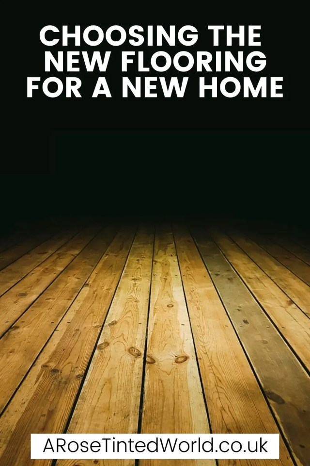 Choosing The New Flooring For A New Home can be fraught with difficult decisions. See why we are going to be choosing wood floors.