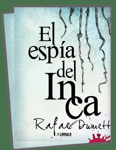 El espía del Inca, complot para rescatar a Atahualpa