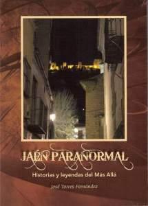 Portada de libro Jaén paranormal, de José Torres