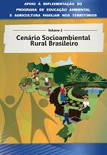MMA - Apoio à implementação do Programa de Educação Ambiental e Agricultura Familiar nos territórios - Volume 3 - Sustentabilidade e Agroecologia: conceitos e fundamentos