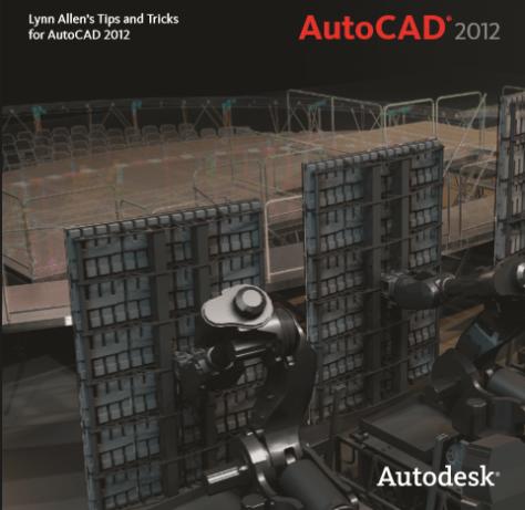 Lynn Allen Blog's :: AutoCAD 2012 Tips and Tricks Booklet