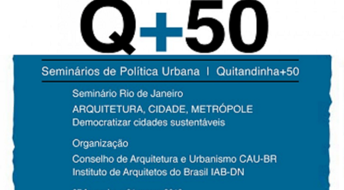 Seminários de Política Urbana | Quitandinha +50 | RJ
