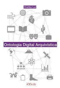 Novo livro na área: Ontologia Digital Arquivística
