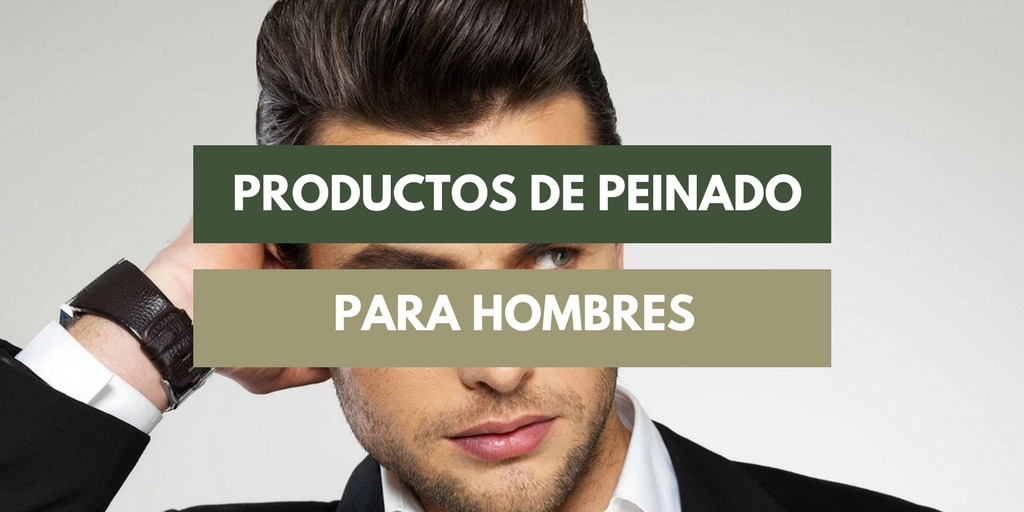 productos de peinado para hombre