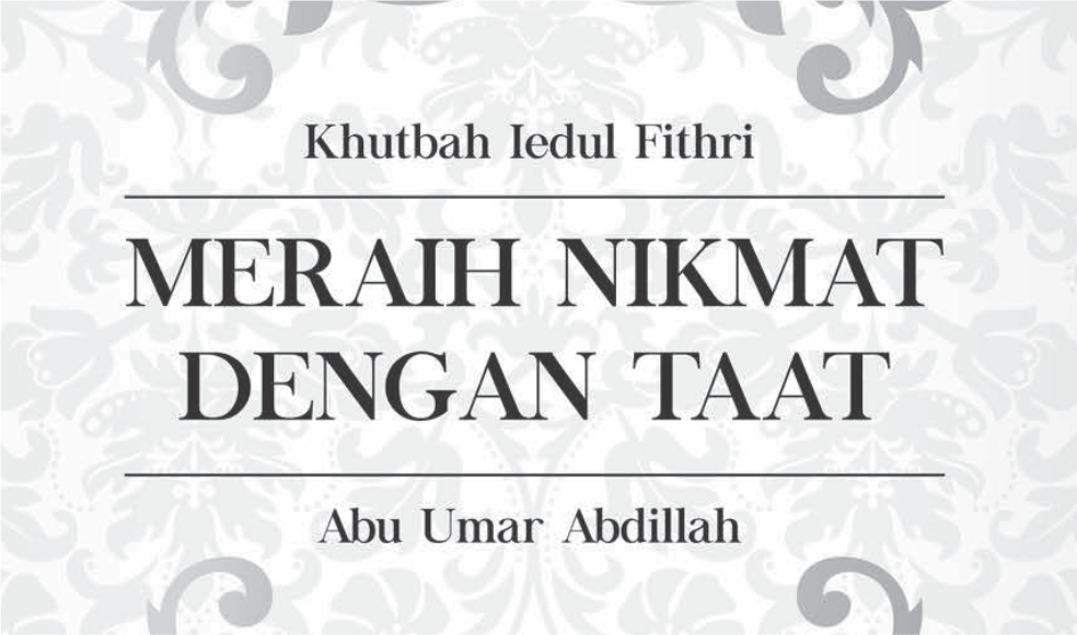 Khutbah Iedul Fithri 1438 H