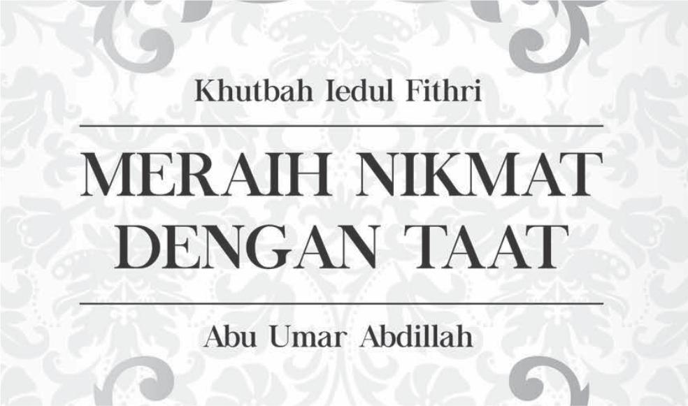 Khutbah Iedul Fithri