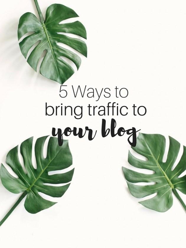 5 Ways to drive traffic to your blog! | Arrowsandawe.com