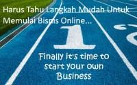 Langkah Praktis Bagi Pemula Dalam Dunia Bisnis Online