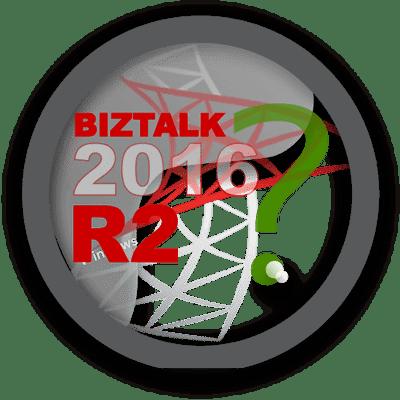 BizTalk 2016 R2