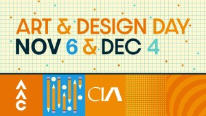 Bright orange and teal image that says art and design day Nov. 6 & Dec. 4