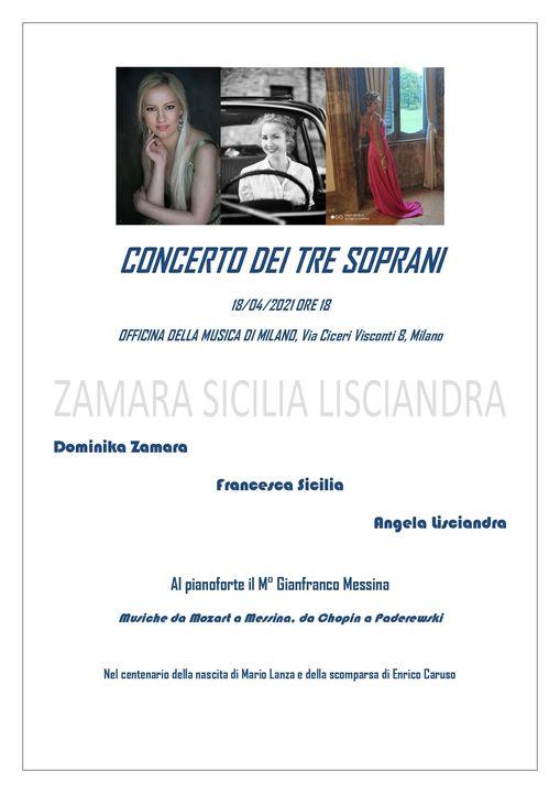 18 Aprile presso la sala di Officina della Musica di Milano sarà ospitato il concerto dei 3 soprani Dominika Zamara, Angela Lisciandra e Francesca Sicilia