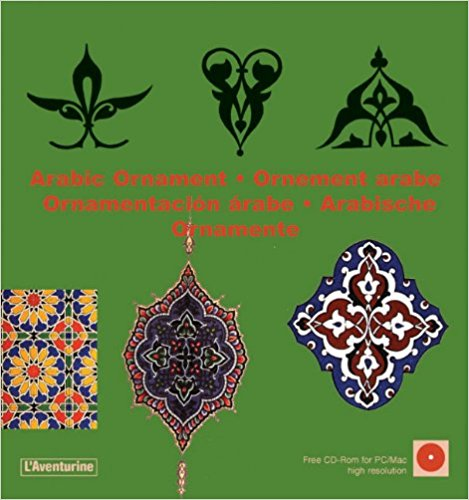 Arabic Ornament (Ornamental Design) + CD (L'Aventurine)