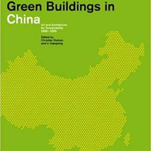 Contemporary Green Buildings in China (English, Chinese and German Edition) (DOM publishers)