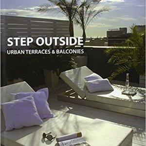 Step Outside: Urban Terraces and Balconies (Alex Sanchez Vidiella)
