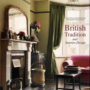 BRITISH TRADITION AND INTERIOR DESIGN (CLAUDIA PIRAS)