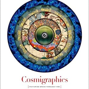 COSMIGRAPHICS (PICTURE SPACE THROUGH TIME) (MICHAEL BENSON)