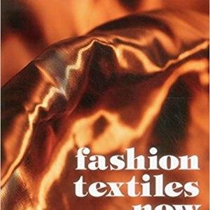 Fashion Textiles Now (Janet Prescott)