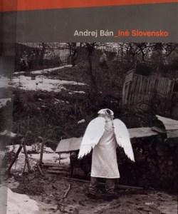 Iné Slovensko (Andrej Bán)