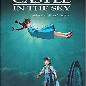 The Art of Castle in the Sky (Hayao Miyazaki)