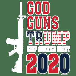 GOD GUNS TRUMP 2020