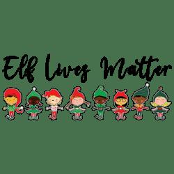 ELF LIVES MATTER