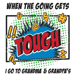 GO TO GRANDMA & GRANDPA'S