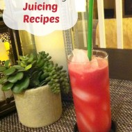 3 Easy and Yummy Juicing Recipes