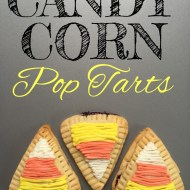 Homemade Candy Corn Pop Tarts