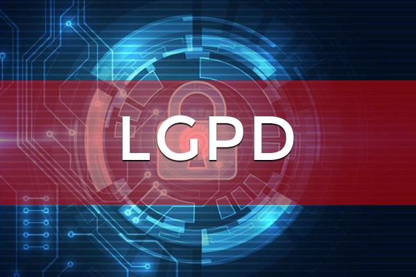 O que você precisa saber sobre a Lei Geral de Proteção de Dados – LGPD?