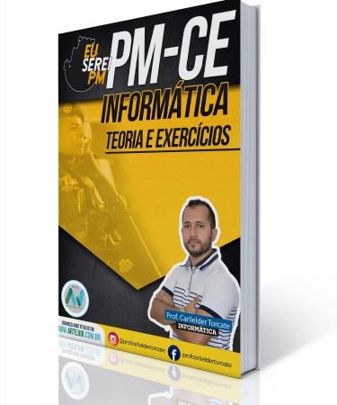 Informática Para PMCE – Teoria + Exercícios – Prof. Carlielder Torcate