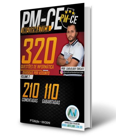 Apostila 320 Questões de Informática para PMCE – Prof. Carlielder