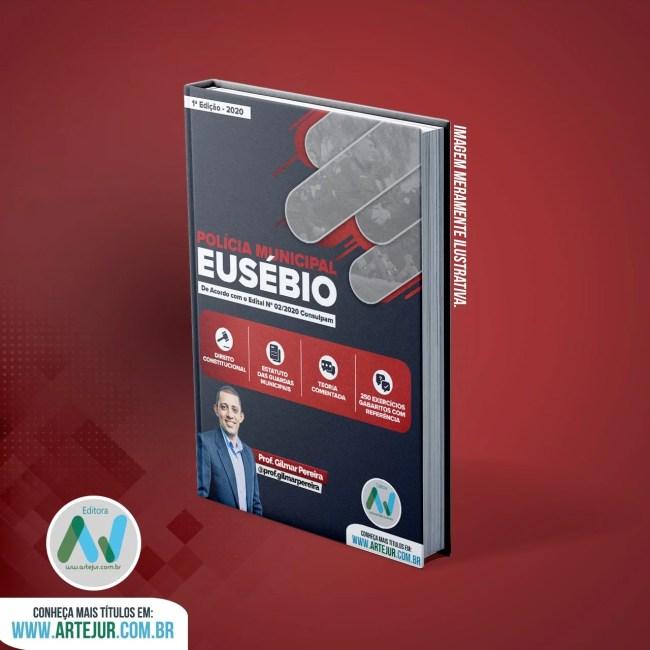 Apostila de Dir.Constitucional + Estatuto das Guardas Municipais Para Policial Municipal do Eusébio – Prof. Gilmar Pereira