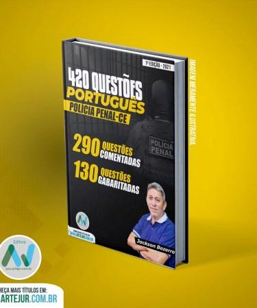 Apostila 420 Questões Português p/ Polícia Penal CE – 1ª Edição 2021 – Jackson Bezerra