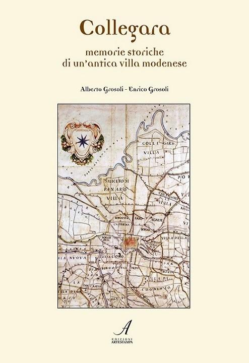 Collegara, Alberto Grosoli, Enrico Grosoli, Modena