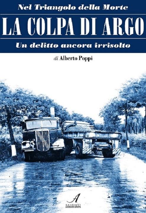 La colpa di Argo, Alberto Poppi, Modena