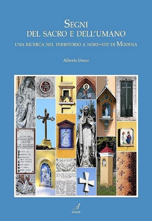 Segni del sacro e dell'umano, Alberto Desco, Modena
