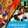 Fabbricanti di tente, spiritualità Modena