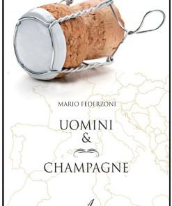 Uomini & champagne, Mario Federzoni