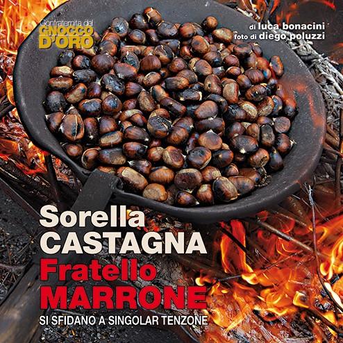 Sorella Castagna Fratello Marrone, Edizioni Artestampa, Luca Bonacini