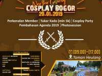 Bagi Penggemar Cosplay Maupun Cosplayer Yang Berdomisili Di Bogor, Yuk Hadiri NEW YEAR GATHERING COSPLAY BOGOR Di Taman Heulang !