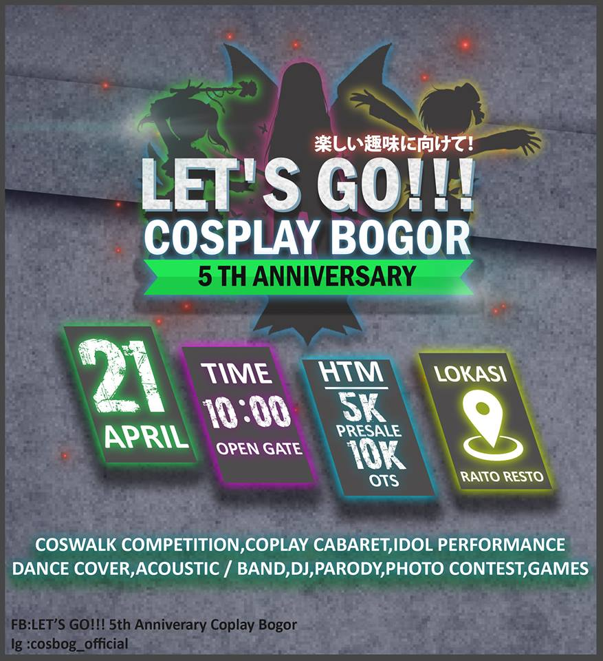 Let's Go!!! 5th Anniversary COSPLAY BOGOR